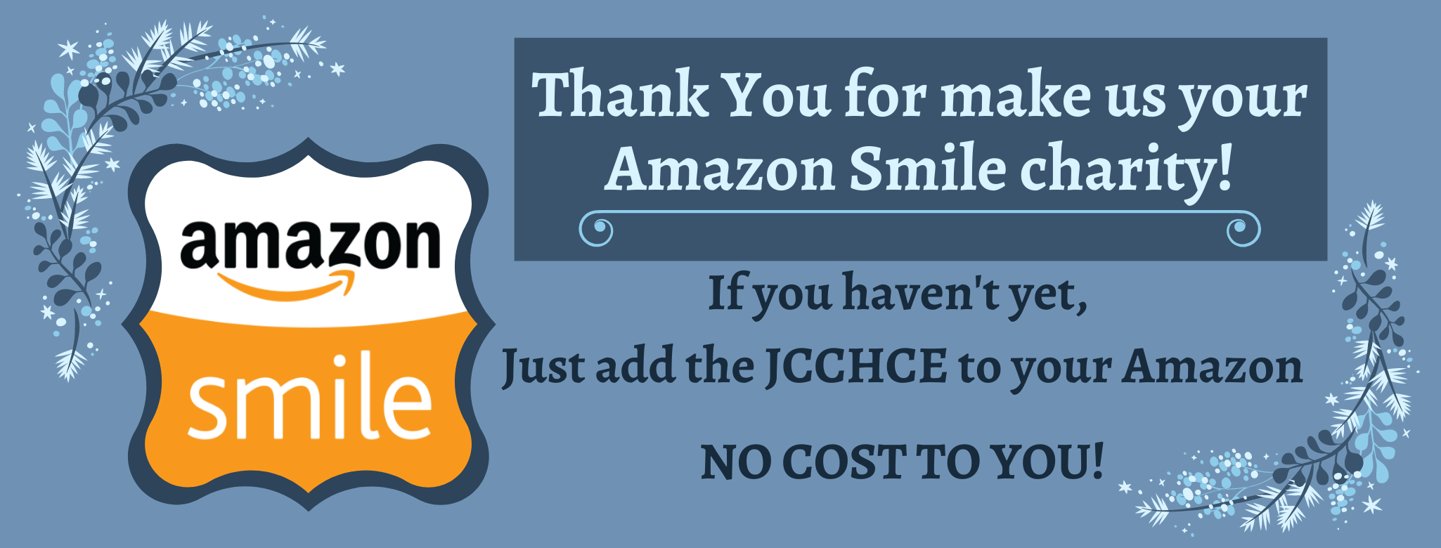 Copy of Make sure we are your Amazon Smile charity! (2)